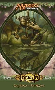 Mass Market Paperback Lorwyn: Lorwyn Cycle, Book I (Magic The Gathering) Book
