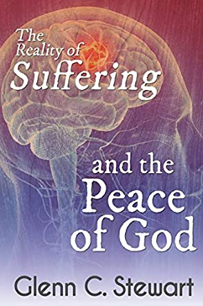 The Reality of Suffering and the Peace of God
