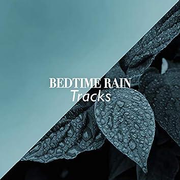 """ Ambient Bedtime Rain & Water Tracks """
