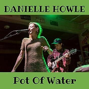 Pot of Water
