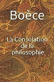 La Consolation de la philosophie - Independently published - 14/09/2017