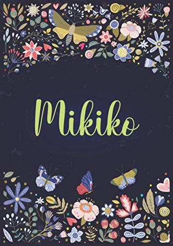 Mikiko: A5 ノートブック (Notebook A5) | パーソナライズされた名前 « Mikiko » | 女性、女の子、お母さん、姉妹、娘への誕生日プレゼント | デザイン : 庭園 | 120 枚の裏地付きページ、小さいサイズの A5 (14.8 x 21 cm)