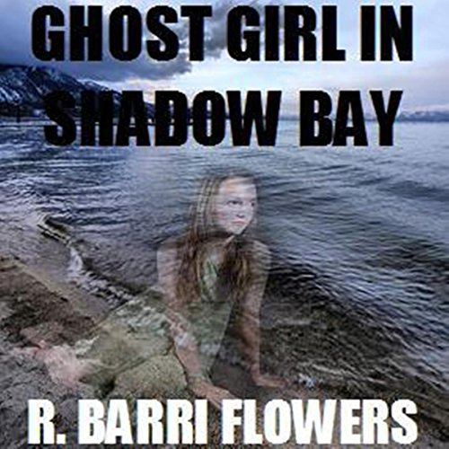 Ghost Girl in Shadow Bay audiobook cover art