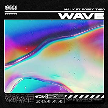 Wave (feat. Rosey Theo)