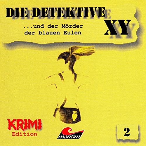 Couverture de Die Detektive XY ...und der Mörder der blauen Eulen