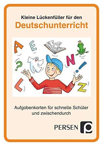 Kleine Lückenfüller für den Deutschunterricht: Aufgabenkarten für schnelle Schüler und zwischendurch (1. bis 4. Klasse)