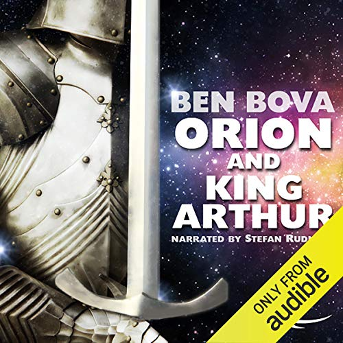 Orion and King Arthur Audiobook By Ben Bova cover art