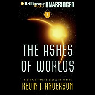 The Ashes of Worlds     The Saga of Seven Suns, Book 7              Written by:                                                                                                                                 Kevin J. Anderson                               Narrated by:                                                                                                                                 David Colacci                      Length: 19 hrs and 45 mins     5 ratings     Overall 4.2