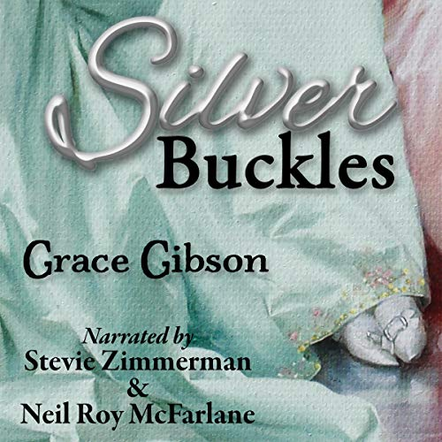 Silver Buckles Audiobook By Grace Gibson cover art