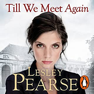 Till We Meet Again                   By:                                                                                                                                 Lesley Pearse                               Narrated by:                                                                                                                                 Samantha Womack                      Length: 13 hrs and 11 mins     40 ratings     Overall 4.5