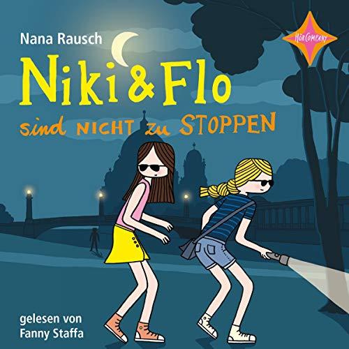 Niki & Flo sind nicht zu stoppen Titelbild