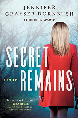 Image of Secret Remains: A Coroner's Daughter Mystery