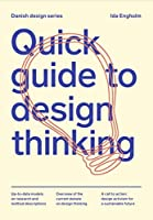 Quick Guide to Design Thinking