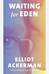 Waiting for Eden: A novel Hardcover