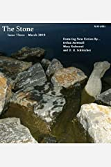 The Stone - Issue Three (The Stone Magazine Book 3) Kindle Edition