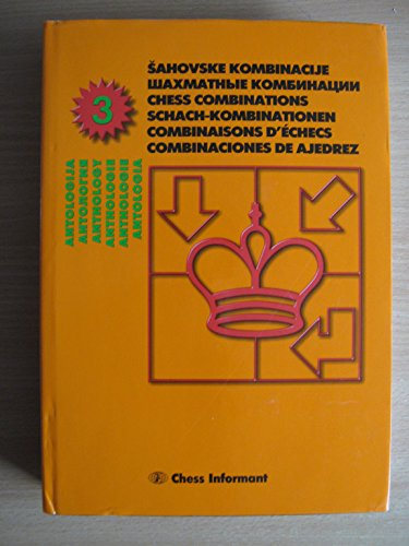 Anthology CHess Combinations - Anthologie Schach-Kombinationen.