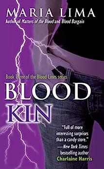 Blood Kin by [Maria Lima]