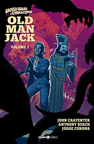 Old man Jack. Grosso guaio a China Town (Vol. 2)