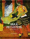Max Pechstein: Körper, Farbe, Licht