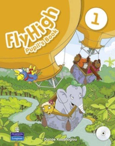 Fly high. Pupil's book. Per le Scuole superiori. Con CD-ROM: 1