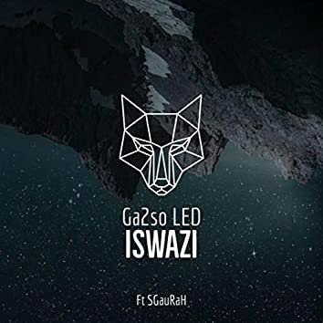 Iswazi - Ga2so LED ft SGauRaH