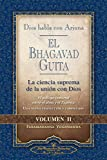 Dios habla con Arjuna: El Bhagavad Guita, Vol. 2 (God Talks with Arjuna) (Self-Realization Fellowship) Spanish Edition