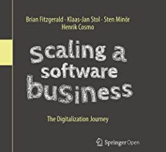 Scaling a Software Business: The Digitalization Journey (English Edition)