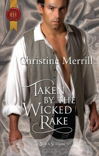 Taken by the Wicked Rake (Regency Silk & Scandal series Book 8) (English Edition)