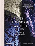 Image of House of Worth: The Birth of Haute Couture