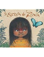 La selva de Zonia/ Zonia's Rain Forest