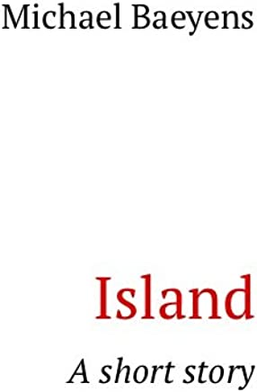 Island: A short story (English Edition)