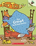 The Great Bunk Bed Battle: An Acorn Book (Fox Tails #1) (1)