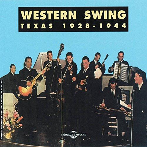 Western Swing Texas 1928-1944