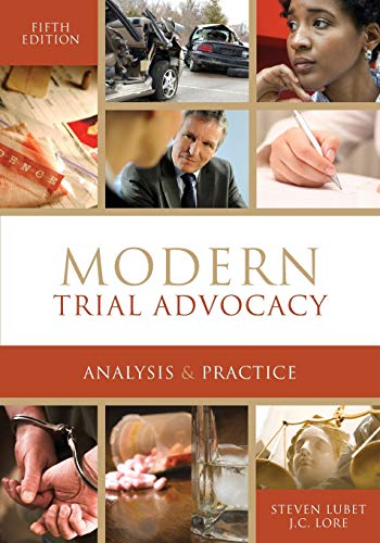 Compare Textbook Prices for Modern Trial Advocacy Analysis & Practice: Fifth Edition NITA 5 Edition ISBN 9781601564740 by Steven Lubet,J.C. Lore