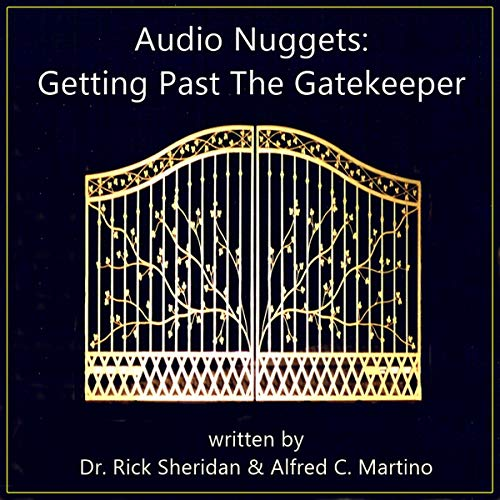 Audio Nuggets: Getting Past the Gatekeeper audiobook cover art