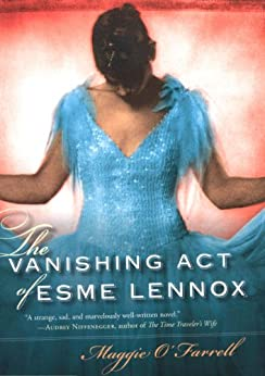 The Vanishing Act of Esme Lennox by [Maggie O'Farrell]