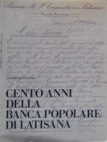 Cento anni della Banca Popolare di Latisana, 1985