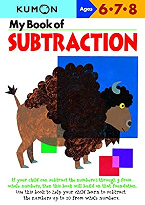 My Book of Subtraction (Kumon Workbooks) by Kumon Publishing