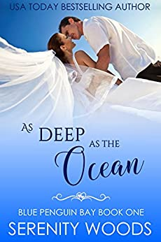 As Deep as the Ocean (Blue Penguin Bay Book 1) by [Serenity Woods]