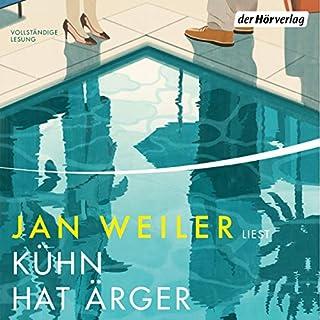 Kühn hat Ärger     Martin Kühn 2              Autor:                                                                                                                                 Jan Weiler                               Sprecher:                                                                                                                                 Jan Weiler                      Spieldauer: 11 Std. und 13 Min.     663 Bewertungen     Gesamt 4,6