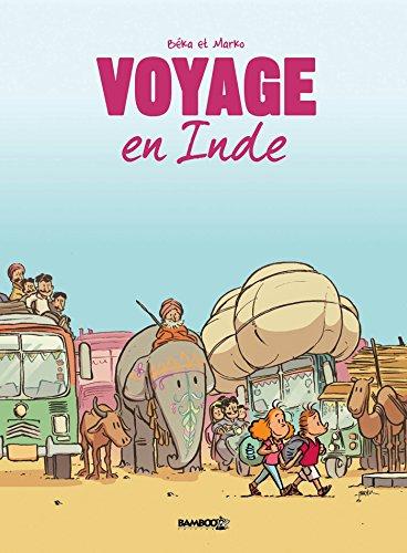 Voyage... - tome 02 - En Inde