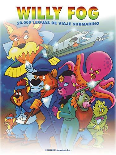 Willy Fog En 20.000 Leguas De Viaje Submarino