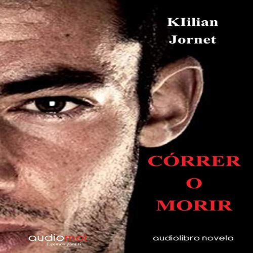 Couverture de Córrer o morir [Run or Die] (Audiolibro en catalán)