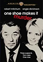 ONE SHOE MAKES IT MURDER (1982)