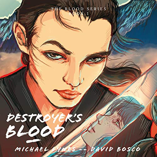 Destroyer's Blood Audiobook By Michael Lynes cover art