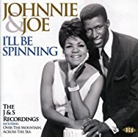 I'll Be Spinning-The J&S Recordings by Johnnie & Joe