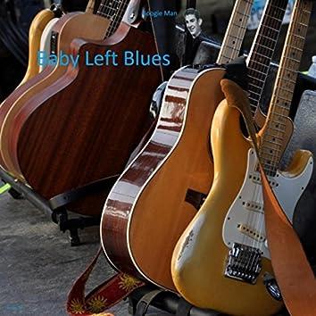 Baby Left Blues