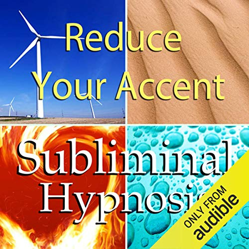 Reduce Your Accent with Subliminal Affirmations cover art