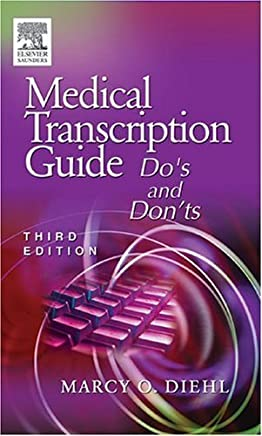 [Medical Transcription Guide: Dos and Donts] [By: Diehl, Marcy Otis] [November, 2004]