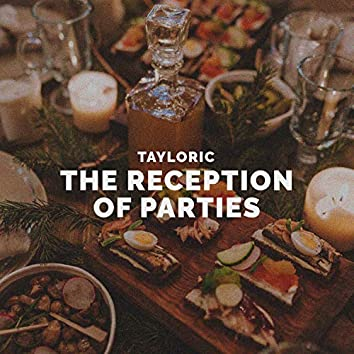 The Reception of Parties